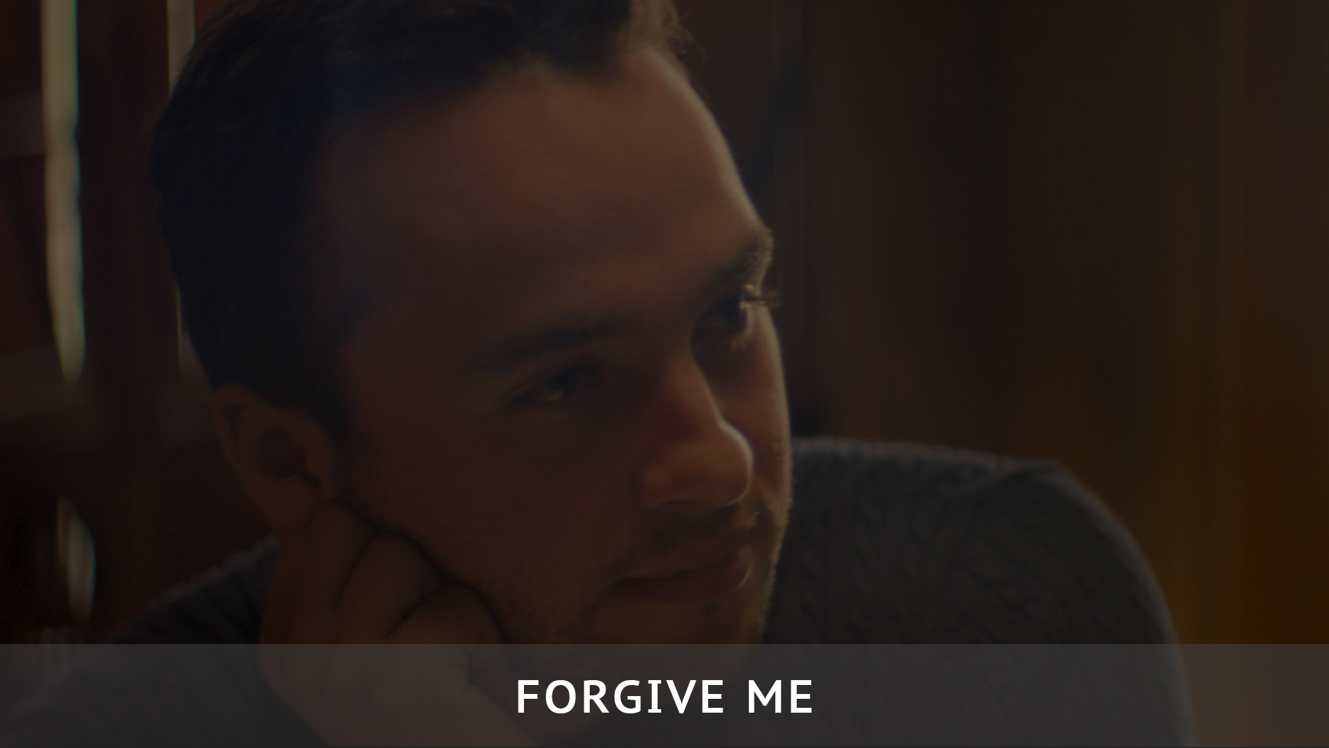 Forgive Me - Color Grading / Post Production